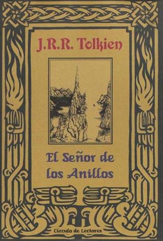 El Señor de los Anillos (The Lord of the Rings, #1-3)