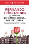 El hombre que cambió su casa por un tulipán: que podemos aprender de la crisis y cómo evitar que vuelva a suceder