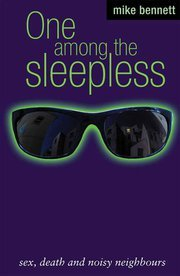 One Among the Sleepless by Mike  Bennett