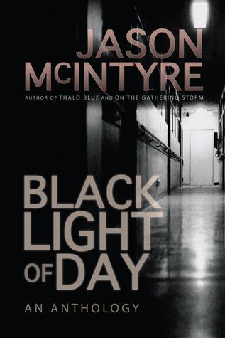Black Light of Day by Jason McIntyre