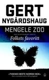 Mengele Zoo by Gert Nygårdshaug