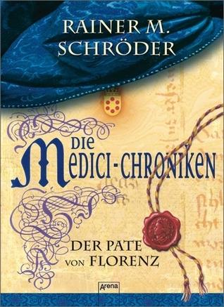 Der Pate von Florenz (Die Medici-Chroniken, #2)