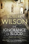 The Ignorance of Blood (Javier Falcon, #4)