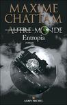 Entropia (Autre Monde, #4)