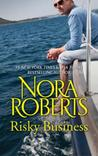 Risky Business by Nora Roberts