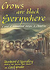 Crows Are Black Everywhere: A Novel of International Intrigue in Chungking