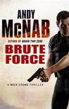 Brute Force (Nick Stone, #11)