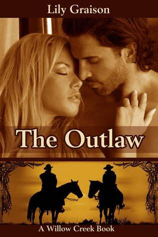 Ebook The Outlaw by Lily Graison PDF!
