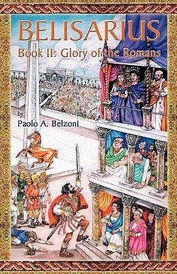 Belisarius: Glory of the Romans