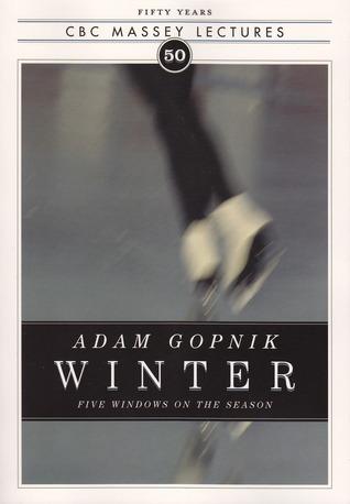 Winter by Adam Gopnik