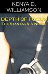 Depth of Focus by Kenya D. Williamson