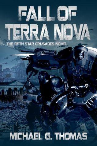 Fall of Terra Nova by Michael G. Thomas