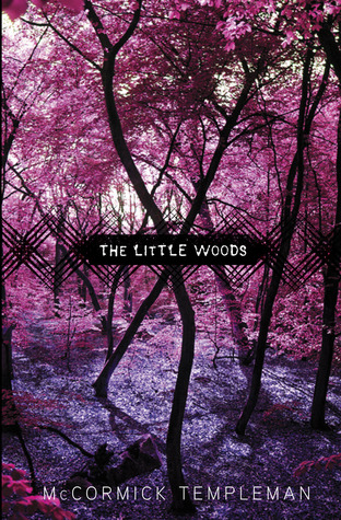 The Little Woods by McCormick Templeman