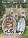 Polly's Story (Swallowcliffe Hall)