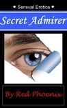 Secret Admirer by Red Phoenix