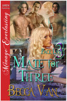 Mate for Three (Pack Law, #3)
