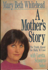 A Mother's Story by Mary Beth Whitehead