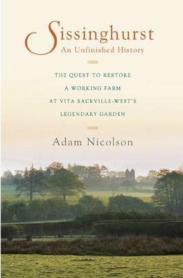 Sissinghurst by Adam Nicolson