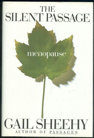 The Silent Passage: Menopause
