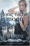 Long Night Moon by S.M. Reine