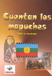 Cuentan los mapuches