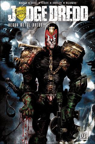 Judge Dredd : Heavy Metal Dredd (Soleil US Comics: Judge Dredd, #1)