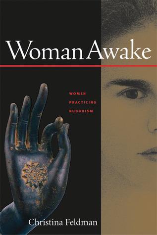 Ebook Woman Awake: Women Practicing Buddhism by Christina Feldman DOC!
