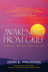 Awakening from Grief: Finding the Way Back to Joy