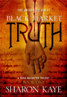Black Market Truth: The Aristotle Quest, Book 1: A Dana McCarter Trilogy