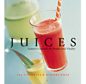 Juices: Nature's Cure-All for Health and Vitality
