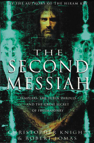 The Second Messiah(The Hiram Key 2)