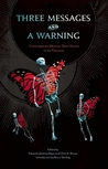 Three Messages and a Warning: Contemporary Mexican Short Stories of the Fantastic