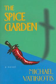 The Spice Garden by Michael Vatikiotis