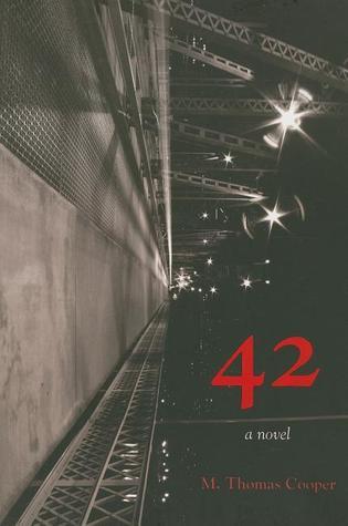 42 by M. Thomas Cooper