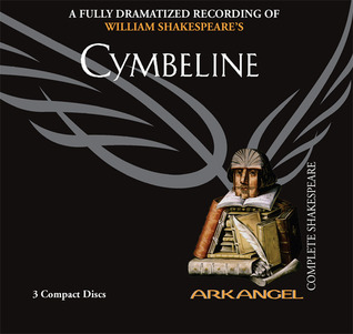Cymbeline (Arkangel Complete Shakespeare)