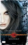 Seelenruf by Richelle Mead