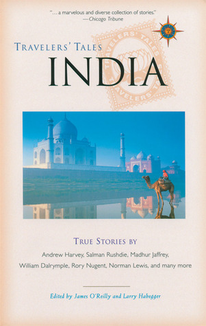 Travelers Tales India: True Stories(Travelers Tales Guides)