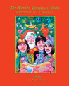 The Beatles Christmas Book: Everywhere It's Christmas
