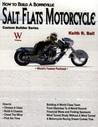 How to Build a Bonneville Salt Flats Motorcycle