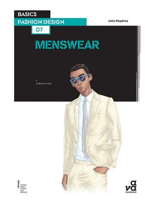 Basics Fashion Design 07: Menswear por John Hopkins