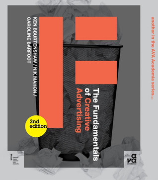 The Fundamentals of Creative Advertising par Ken Burtenshaw, Nik Mahon, Caroline Barfoot