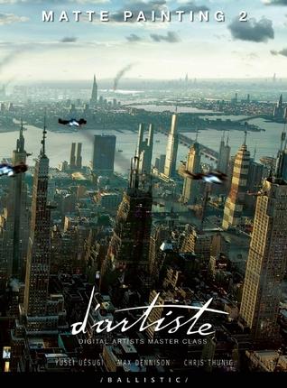 d'artiste Matte Painting 2: Digital Artists Master Class