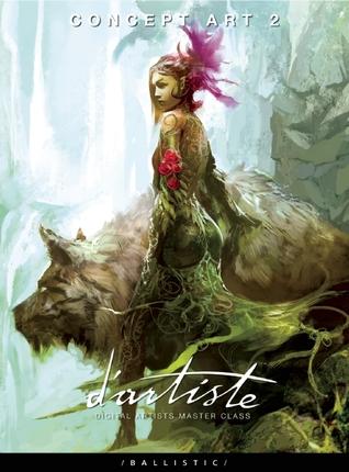 Dartiste Concept Art 2 Digital Artists Master Class By Daniel P Wade
