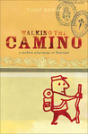Walking the Camino by Tony Kevin