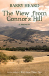 The View from Connor's Hill: A Memoir