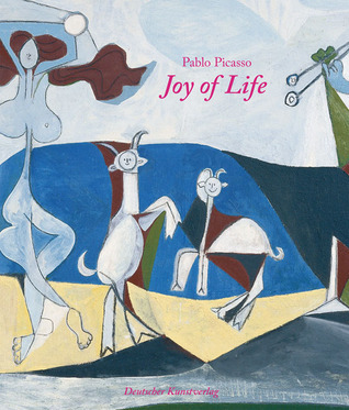 Pablo Picasso: Joy of Life