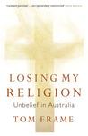 Losing My Religion: Unbelief in Australia