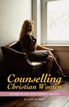 Counselling Christian Women on How to Deal With Domestic Viol... by Lynne M. Baker
