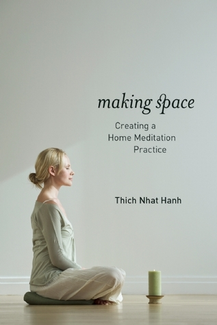Creating A Meditation Space making space: creating a home meditation practicethich nhat hanh