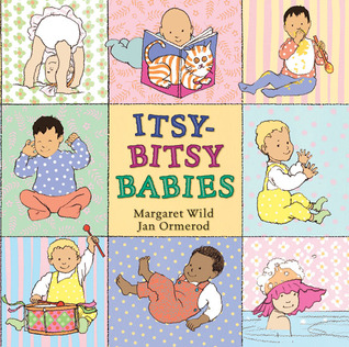 Itsy-Bitsy Babies by Margaret Wild